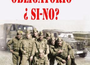 Servicio militar obligatorio. ¿ Si-NO?